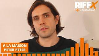 À LA MAISON : interview de Peter Peter