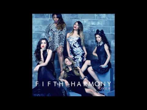 Fifth Harmony - Over (Áudio HQ)