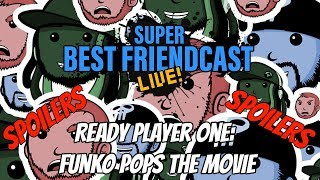 Super Best Friendcast Live!:
