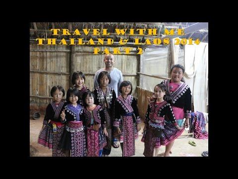 Thailand Laos Travel with Me 2014 Part 2