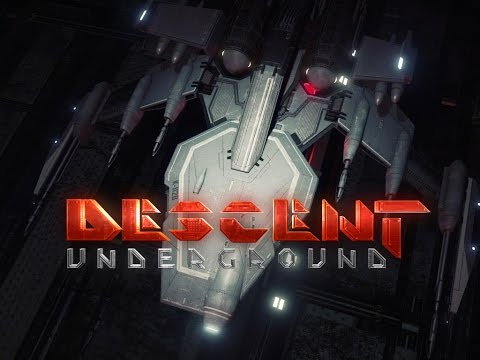 Descent: Underground . TRAILER . 60FPS