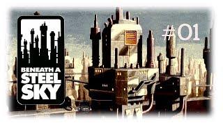 Beneath A Steel Sky (PC/1993) #1: Willkommen in Union City [Let