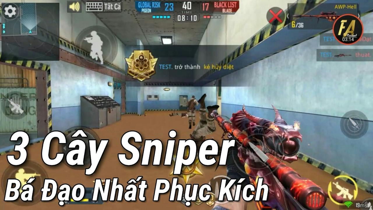 Phục Kích Mobile – 3 Cây Sniper Bá Đạo Nhất Game Phục Kích , 3Rerret , AWP , ?   F.A Channel VN