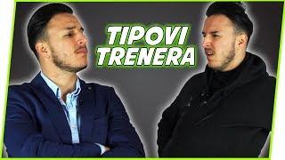 TIPOVI TRENERA U FUDBALU #1