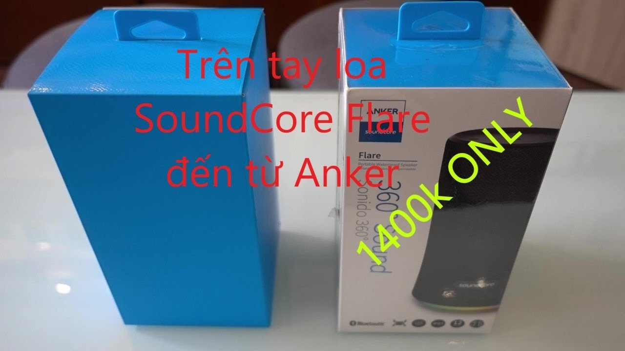 Anker flare đánh giá nhanh |Anker SoundCore Flare review