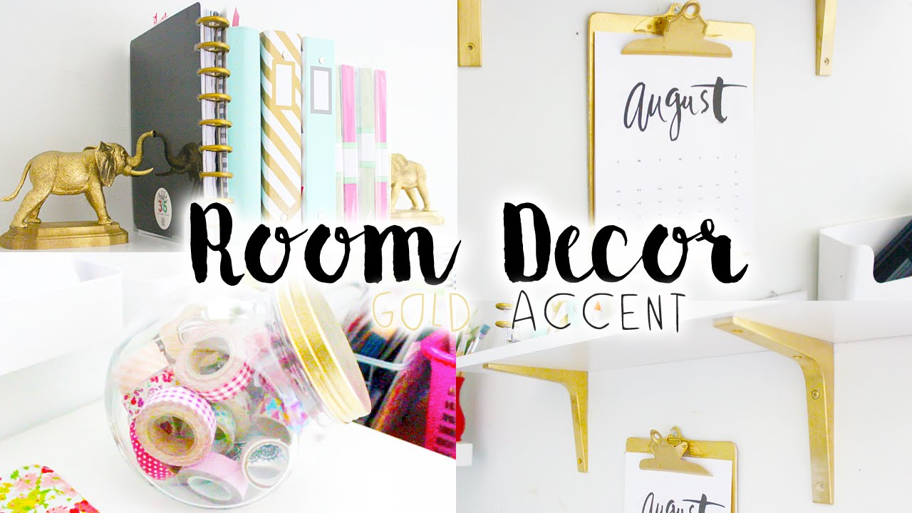 diy room decor & organization | gold accent - youtube