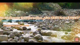 Meditation Transformation und Neubeginn