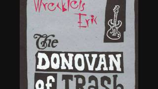 "Wreckless Eric - ""If It Makes You Happy"" (Donovan of Trash)"