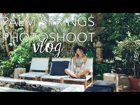 Photoshoot Vlog // Behind The Scenes in Palm Springs