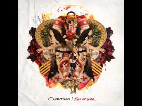 Conditions - Full Of War (2013 Album)