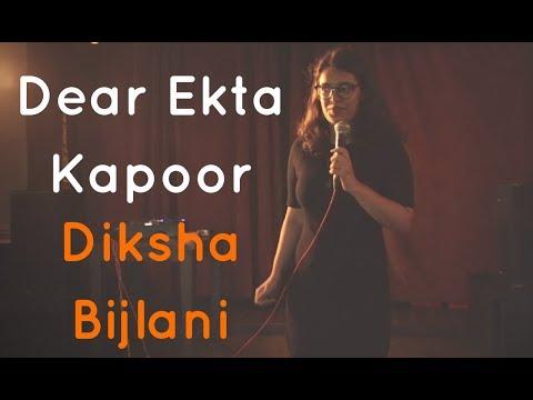 The Storytellers: Dear Ekta Kapoor - Diksha Bijlani