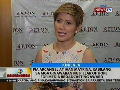 BT: Pia Arcangel at Ivan Mayrina, kabilang sa mga ginawaran ng Pillar of Hope for Media Broadcasting