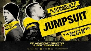 Baixar Twenty One Pilots - Jumpsuit [Live] (O2 Academy Brixton / A Complete Diversion)