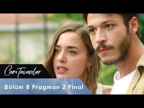 Cam Tavanlar 8. Bölüm 2. Fragman (Final)