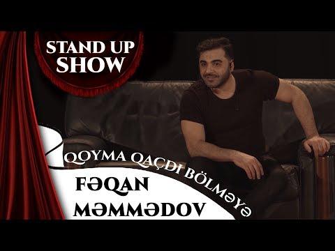 Feqan Memmedov - Qoyma Qacdi Bolmeye (Stand Up Show)