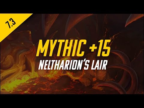 Patch 7.3 Neltharion's Lair +15 (For, Bur, Qua)