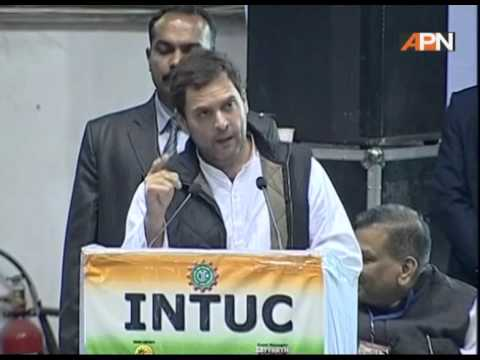 Rahul Gandhi speech at INTUC