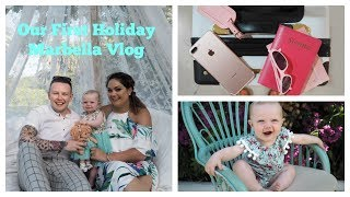 Our Marbella Vlog | Our First Family Holiday | FacesByGrace