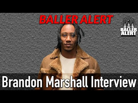 Baller Alert - Broncos Brandon Marshall Talks Racism, Taking A Knee & Aqib Talib