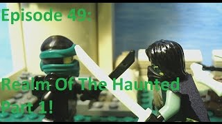 LEGO Ninjago Time Of The Cursed SEASON FINALE Episode 49-Realm Of The Haunted Part 1!