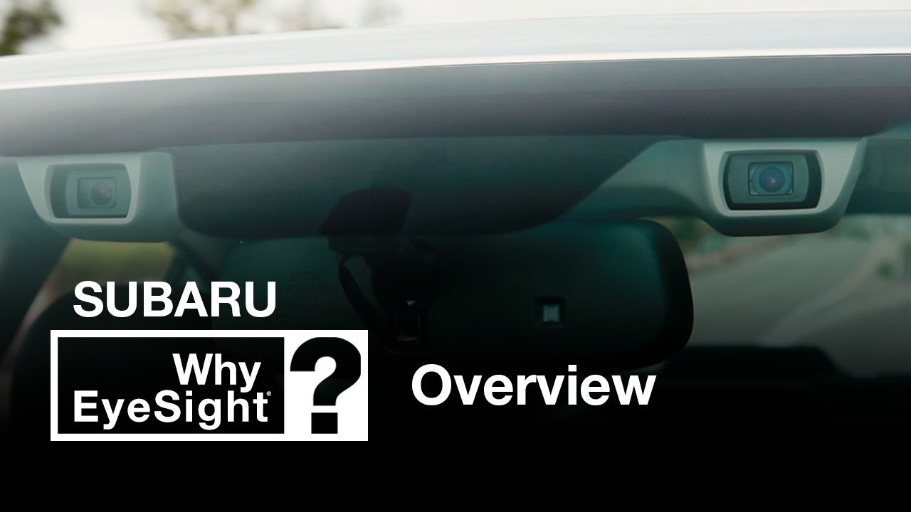 Subaru Eyesight Video >> Why Eyesight How Subaru Looks Ahead