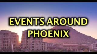 Phoenix Arizona Upcoming Events 2020