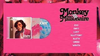 Monkey to Millionaire - Bipolar (Full Album)