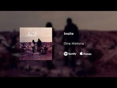 Insite - Otra Historia