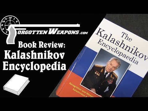 Book Review: The Kalashnikov Encyclopaedia by Drs. Cor Roodhorst