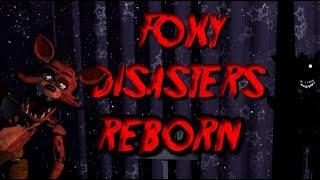 SURVIVE FOXY! Foxy Disasters Reborn (Roblox Fnaf)