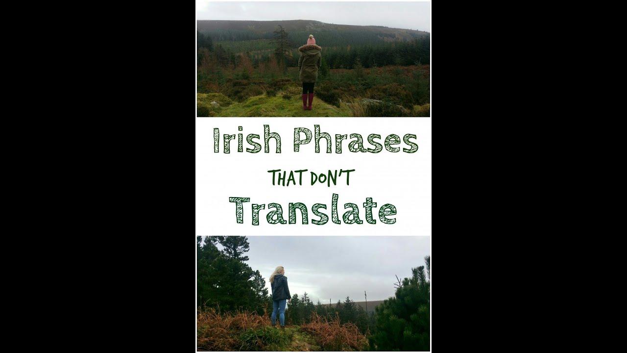 Irish Phrases That Don't Translate - Where Is Tara?