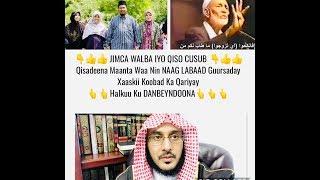 👇👍👍 JIMCA WALBA IYO QISO CUSUB 👇👍Nin NAAG LABAAD Guursaday Xaaskii Koobad Ka Qariyay
