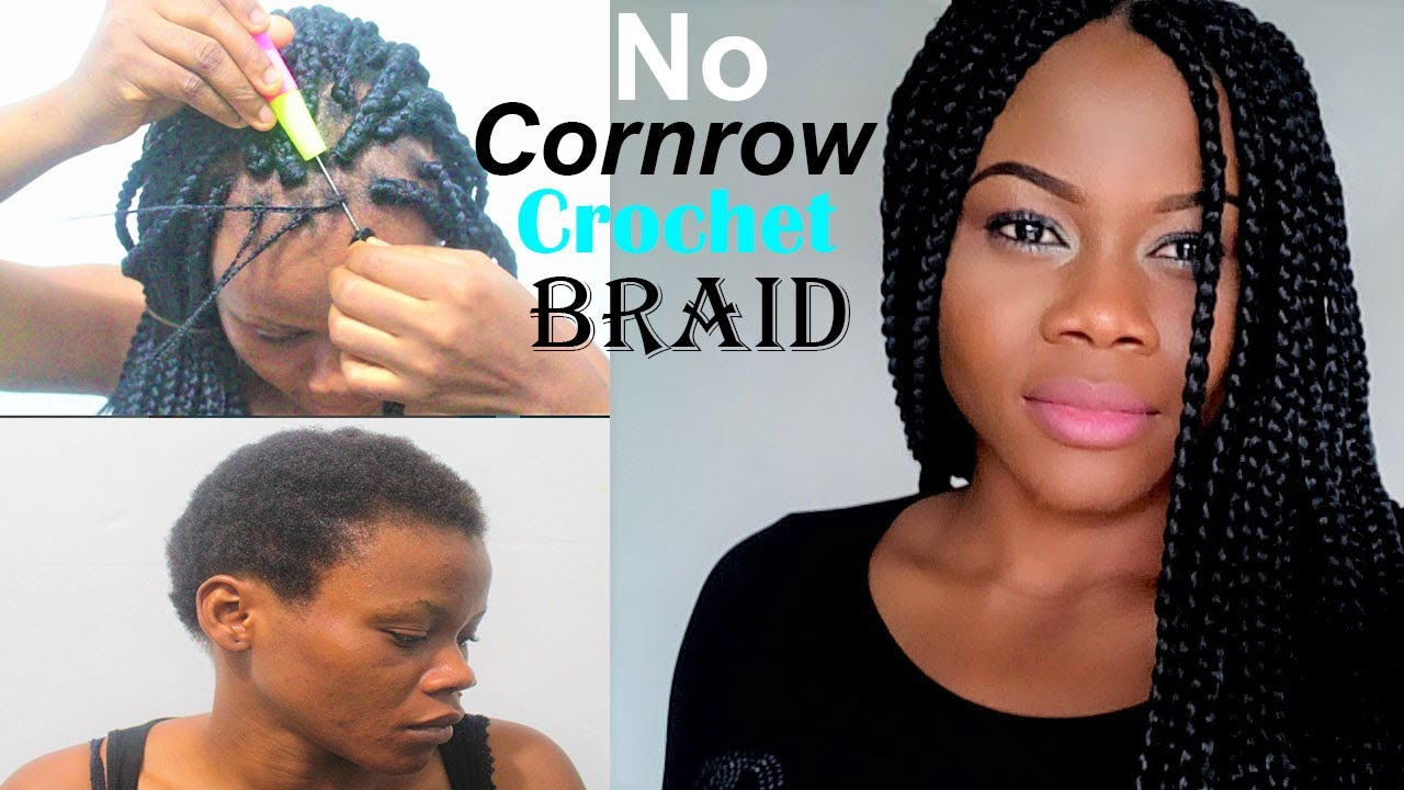 4c Hairstyles Braids: No Cornrow Crochet Braids In 7 Minutes
