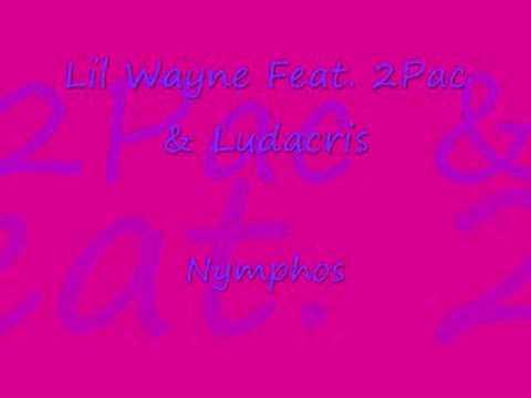 Lil Wayne Feat. 2Pac & Ludacris - Nymphos