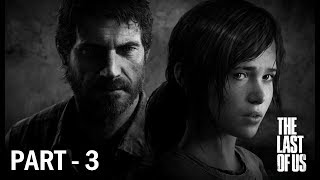 The Last Of Us - Part 3 TH