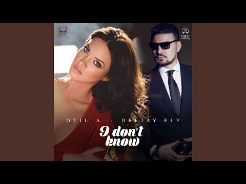 Otilia Feat. Deejay Fly – I Don't Know {Tradus în Limba Româna}