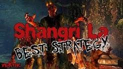Shangri La | Best Strategy [HD]