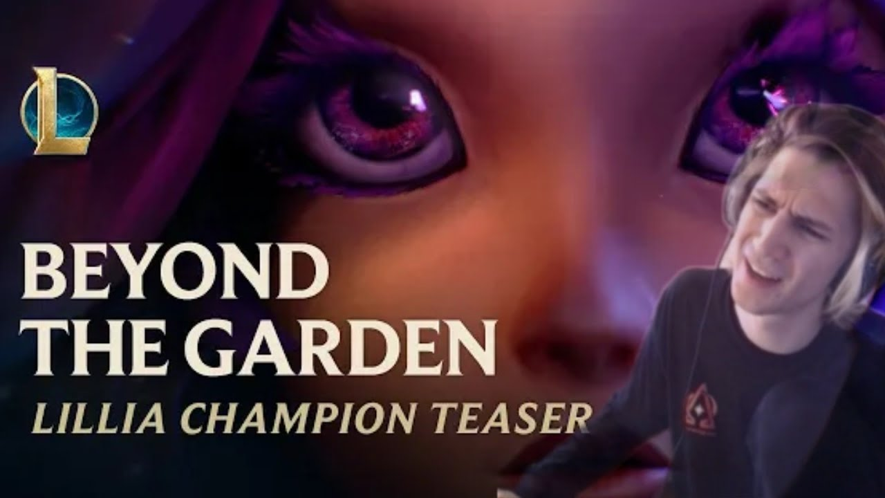 xQc reacts to Beyond The Garden | Lillia Champion Teaser - League of Legends