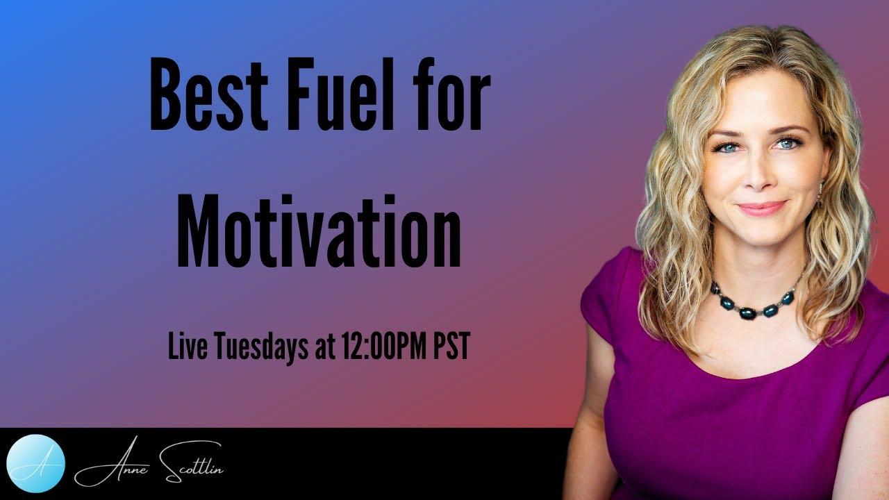 Best Fuel For Motivation