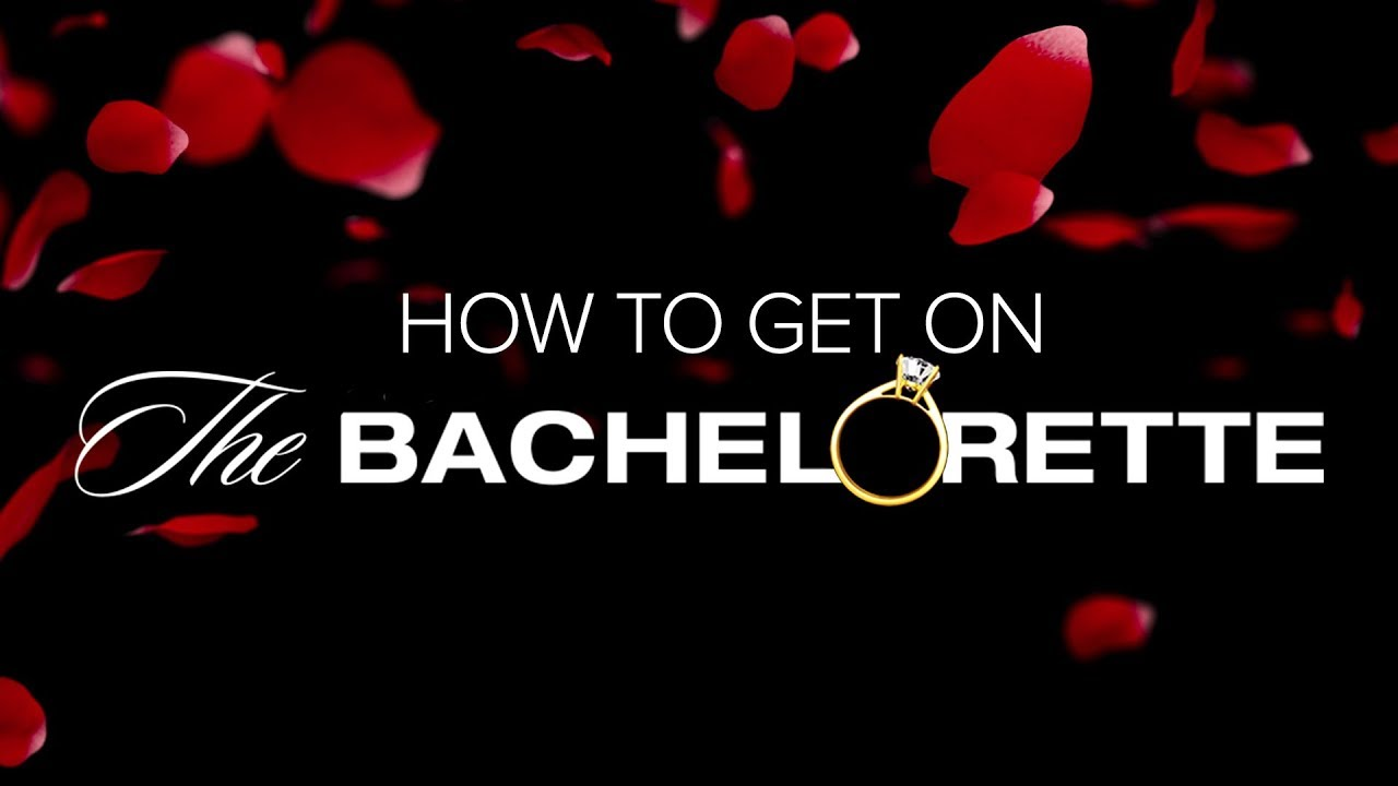 How To Get On The Bachelorette
