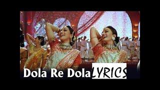 DEVDAS   dola re dola  lyrics Aishwarya Rai & Madhuri Dixit