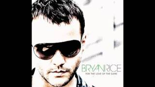 Bryan Rice - For the love of the game.mov
