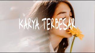 Download MICHELA THEA & BRYCE ADAM - KARYA TERBESAR || VIDEO MUSIC LIRIK || 2020