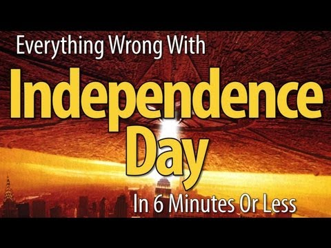 Everything Wrong With Independence Day In 6 Minutes Or Less