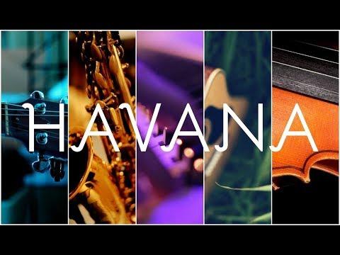 Top 5 Instrumental Covers of HAVANA - CAMILA CABELLO