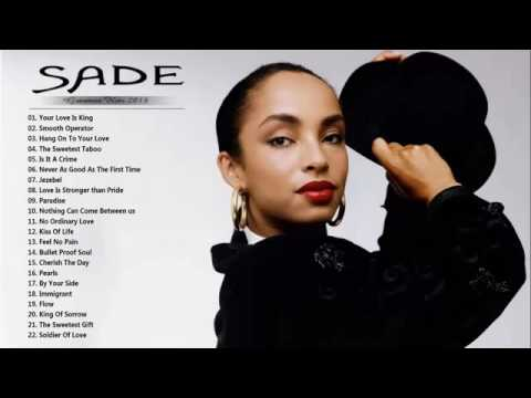 Sade Greatest Hits-Best Songs OfSade|HD/HQ