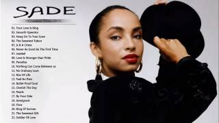 Sade Greatest Hits   -   Best Songs Of  Sade  |  HD/HQ