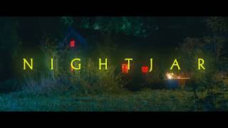 NIGHTJAR – TRAILER
