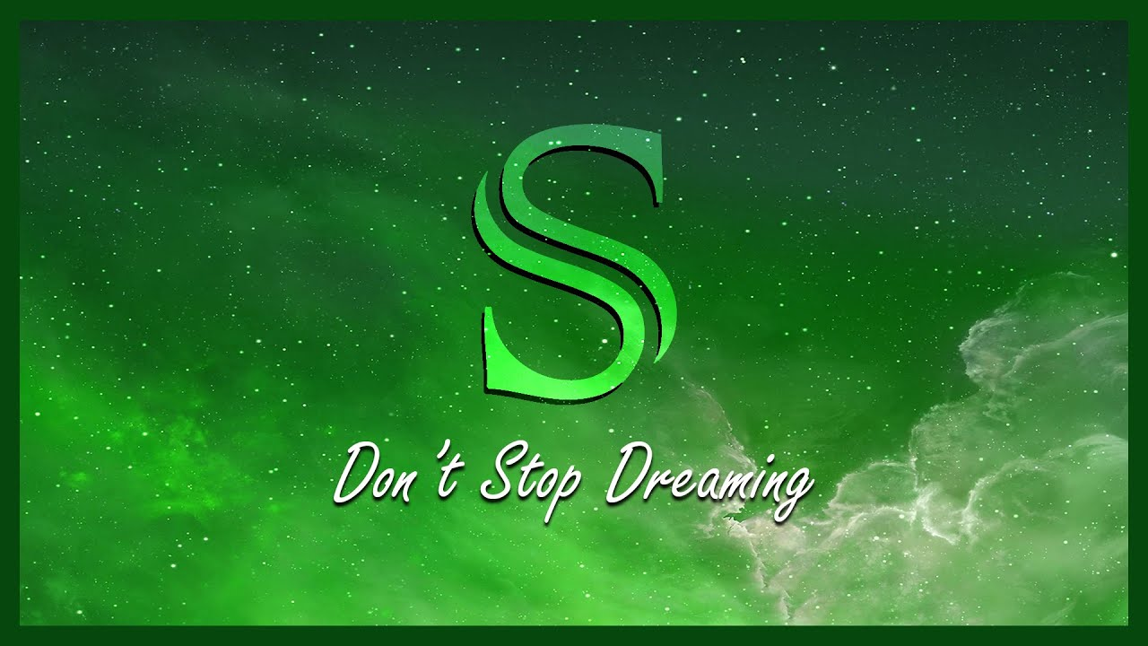 Download Siroy - Don't Stop Dreaming