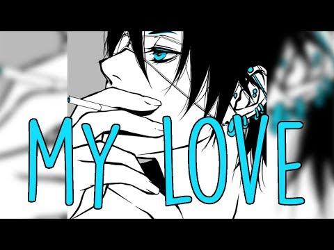 Nightcore - My Love [male]